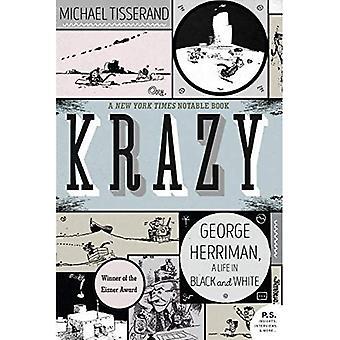 Krazy: George Herriman, ein Leben in schwarz und weiß