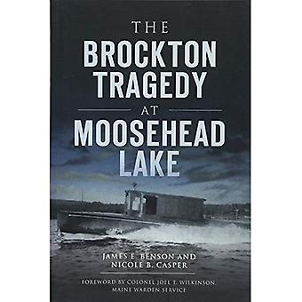 The Brockton Tragedy at Moosehead Lake (Disaster)