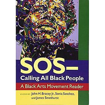 SOS appel tous les noirs: un lecteur de mouvement Arts nègres