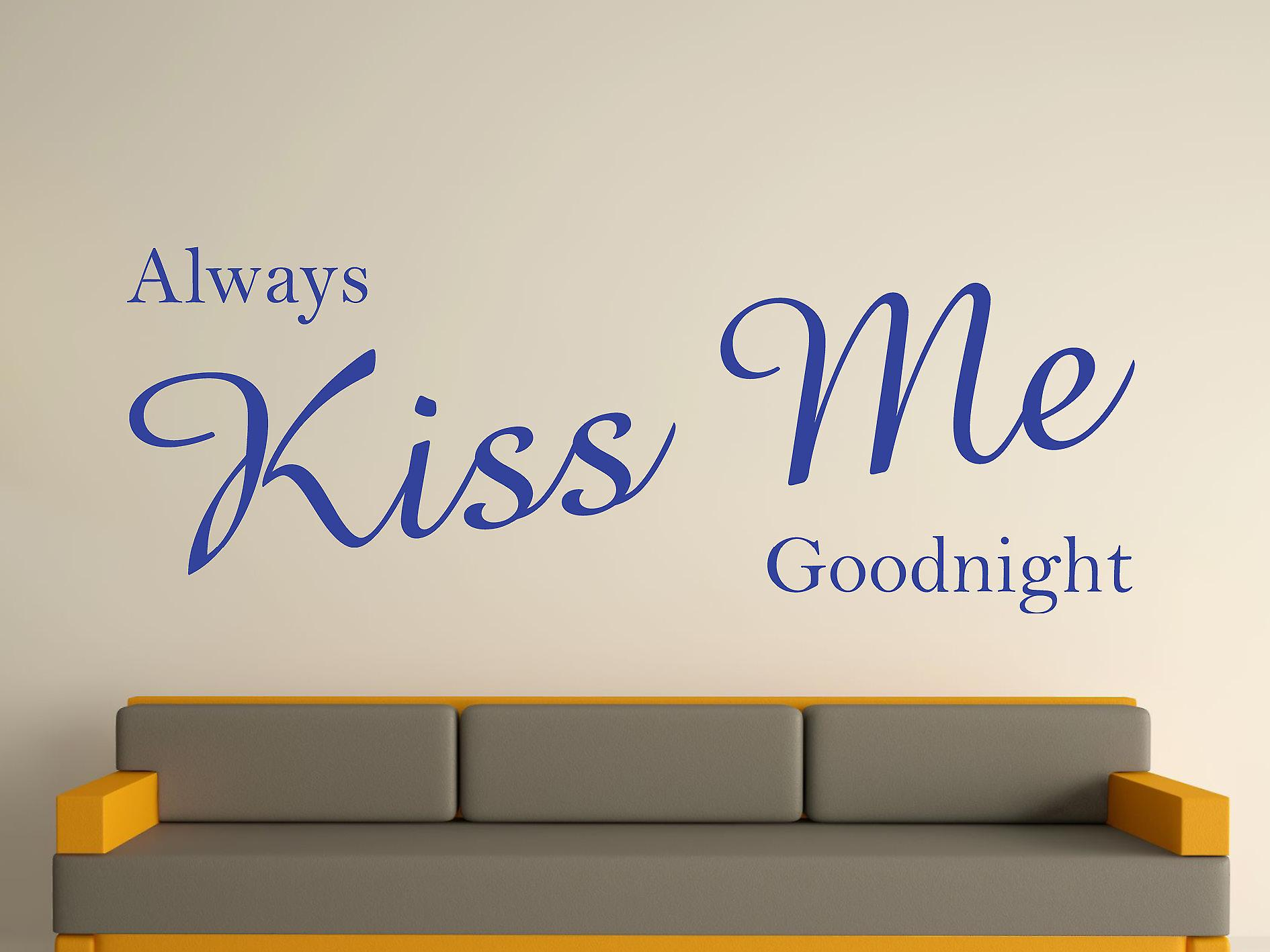 Altijd Kiss Me Goodnight Wall Art Sticker - briljant blauw