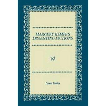 Margery Kempes Dissenting Fictions by Staley & Lynn