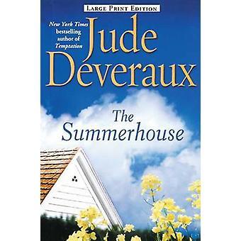 The Summerhouse by Deveraux & Jude