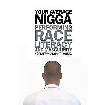 Din genomsnittliga Nigga utför Race läskunnighet och manlighet av ung & Vershawn Ashanti