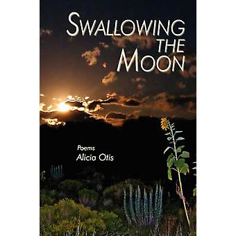 Swallowing the Moon by Otis & Alicia