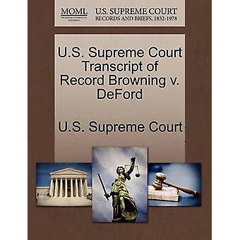 U.S. Supreme Court Transcript of Record Browning v. DeFord by U.S. Supreme Court