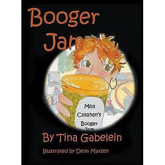 Booger Jam door Gabelein & Tina