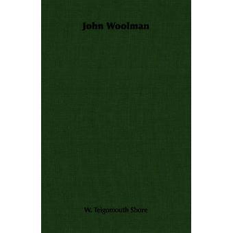 John Woolman av Shore & W. Teignmouth