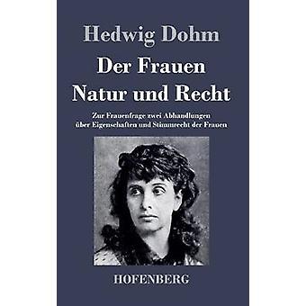 An der Frauen Natur und Recht af Hedwig Dohm