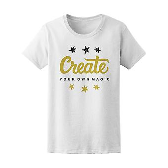 Star Quote Create Your Own Magic Tee Women's -Image by Shutterstock