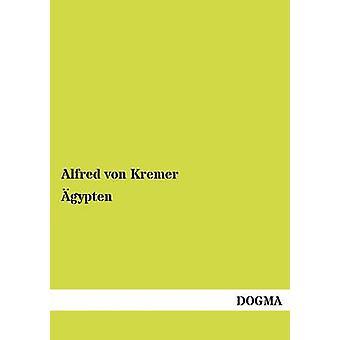 gypten by von Kremer & Alfred