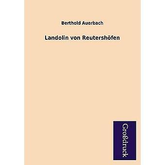 Landolin Von Reutershofen by Auerbach & Berthold