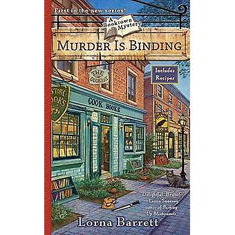 Murder is Binding by Lorna Barrett - 9780425219584 Book