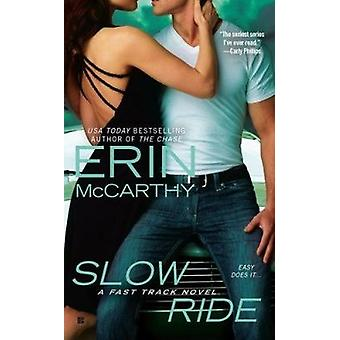 Slow Ride by Erin McCarthy - 9780425243961 Book