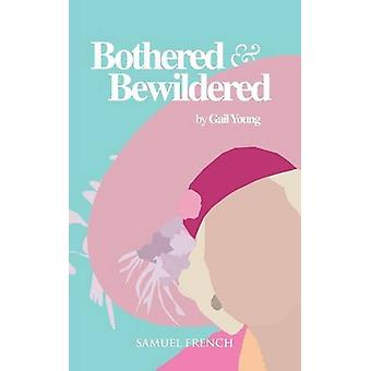 Bothered and Bewildered by Bothered and Bewildered - 9780573110634 Bo