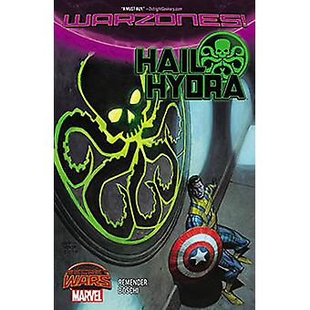 Hail Hydra by Rick Remender - Roland Boschi - 9780785198710 Book