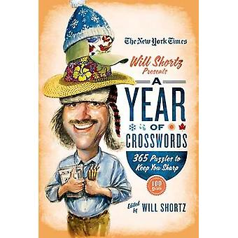 The New York Times Will Shortz Presents a Year of Crosswords - 365 Puz