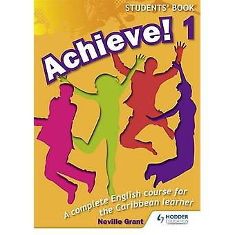 Achieve! Students Book 1 - Student Book 1 - An English Course for the C