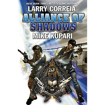 Alliance of Shadows by Larry Correia - Mike Kupari - 9781476781853 Bo