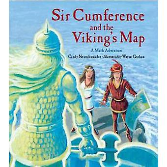 Sir Cumference and the Viking's Map by Cindy Neuschwander - Wayne Gee