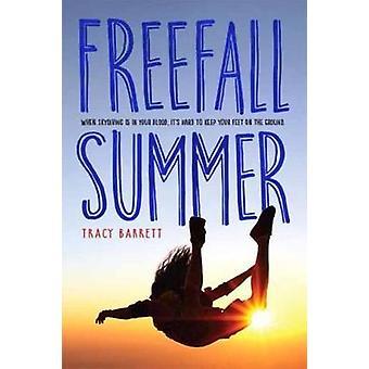 Freefall Summer by Tracy Barrett - 9781580898010 Book