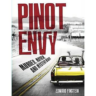 Pinot Envy - A Woody Robins Wine Mystery by Edward Finstein - 97816108