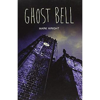 Ghost Bell by Ghost Bell - 9781781479742 Book