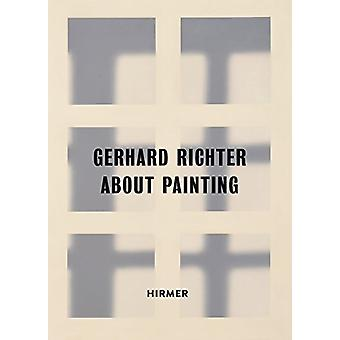 Gerhard Richter - About Painting / early works - 9783777428949 Book