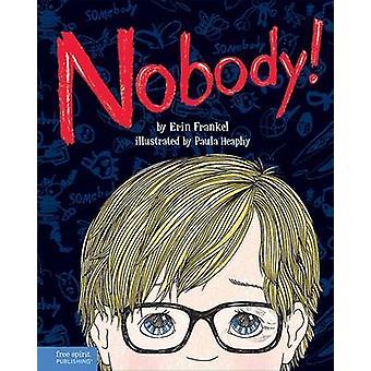 Nobody! by Erin Frankel - 9781575424965 Book