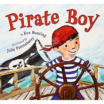 Pirate Boy by Eve Bunting - Julie Fortenberry - 9780823425464 Book