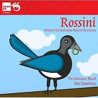 Rossini/Hannover Band/Goodman - Rossini: William Tell og andre Rossini tilnærmelser [CD] USA importerer