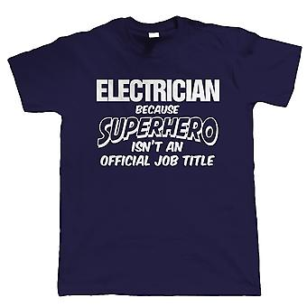 Elektricien superheld, Mens grappig T-Shirt