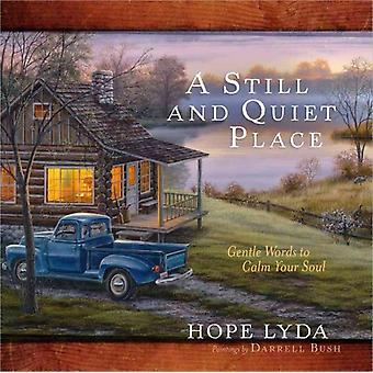 Still & Quiet Place by Lyda Hope