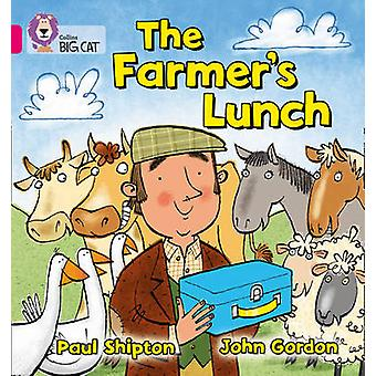 Le déjeuner d'agriculteurs par Paul Shipton & John Gordon & Collins Big Cat