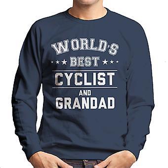 Worlds Best Cyclist And Grandad Men's Sweatshirt