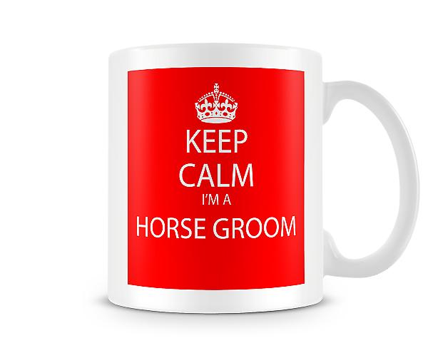 Halten Sie ruhig Im A Horse Groom bedruckte Becher gedruckten Mug