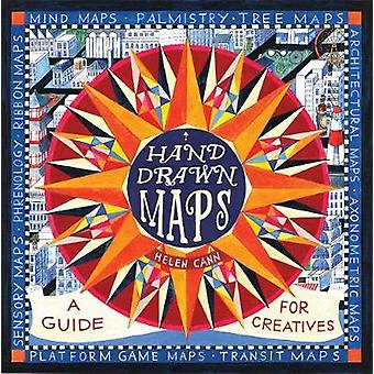 Hand-Drawn Maps - A Guide for Creatives by Helen Cann - 9780500293157