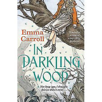 In het hout (Main) Darkling door Emma Carroll - 9780571317578 boek