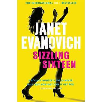 Sizzling Sixteen by Janet Evanovich - 9780755352814 Book