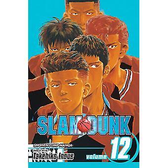 Slam Dunk - Volume 12 by Takehiko Inoue - Takehiko Inoue - 9781421528