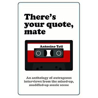 There's Your Quote Mate by Antonino Tati - 9781742575933 Book