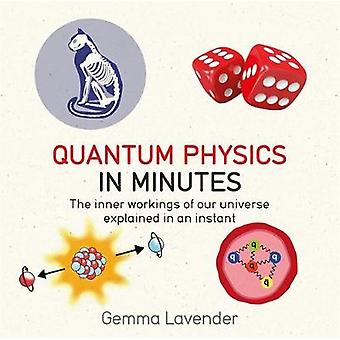 Quantum Physics in Minutes by Gemma Lavender - 9781786481214 Book