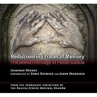 Redécouvrir les Traces de la mémoire - le patrimoine juif de Galicie polonaise