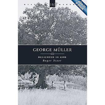 George Muller - Freude in Gott durch Roger Steer - 9781845501204 Buch