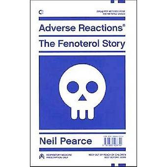 Bijwerkingen - het verhaal van de Fenoterol door Neil Pearce - 9781869403744