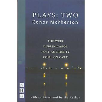 Mcpherson - Collected Plays - Vol two by Conor McPherson - 978185459777