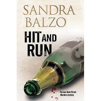 Hit and Run A cozy mystery set in the mountains of North Carolina by Balzo & Sandra