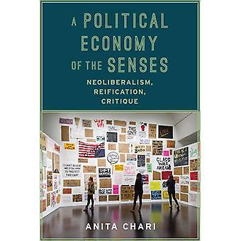 En politisk økonomi av sansene - neoliberalisme - Reification - kriterier