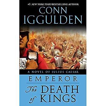 Emperor: The Death of Kings: A Novel of Julius Caesar (The Emperor Series)