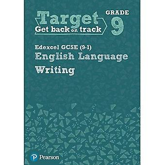 Target Grade 9 Writing Edexcel GCSE (9-1) English Language Workbook (Intervention English)