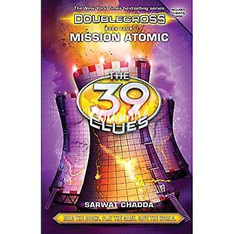 Mission atomique (les 39 Clues: Doublecross livre 4)